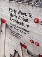 Forty Ways to Think about Architecture book cover