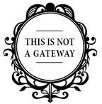This is not a gateway