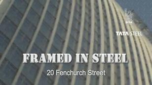 Framed in Steel Fenchurch Street video still